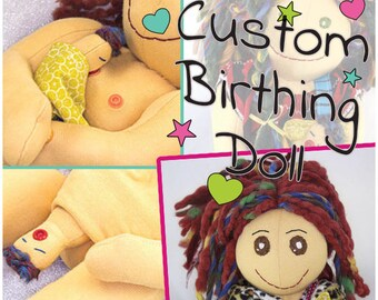 Your Own Custom Birthing Doll