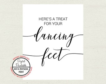 3aa6b6cafdddf4 Here s A Treat For Your Dancing Feet Wedding Sign