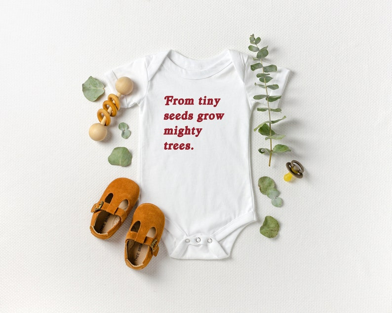From Tiny Seeds Grow Mighty Trees Baby Onesie® World image 0