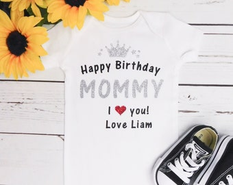 Happy Birthday Mommy One Piece Shirt Gift For Mom Childs Moms Party