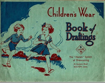 The Halsam System of Dresscutting Illustrated Book of Drafting Children's Wear ~