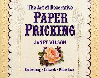 The Art  of Decorative Paper Pricking PDF BOOK