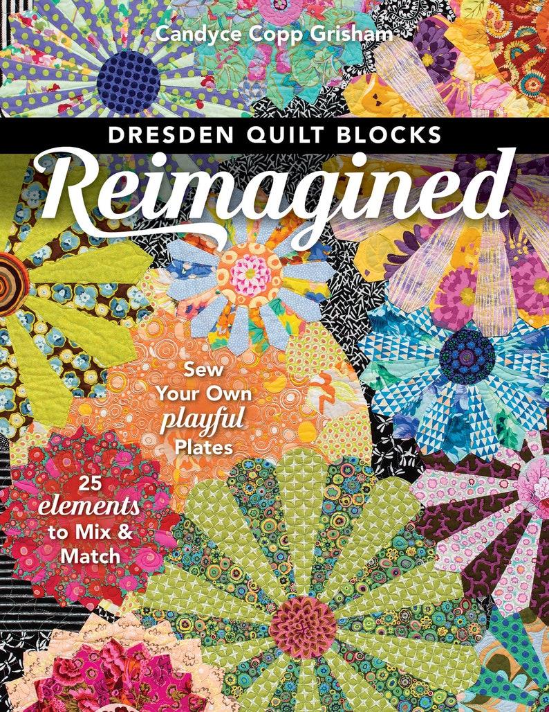 Dresden Quilt Blocks Reimagined book image 0