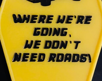 On Sale DELOREAN we don't need roads Back to the future inspired keytag
