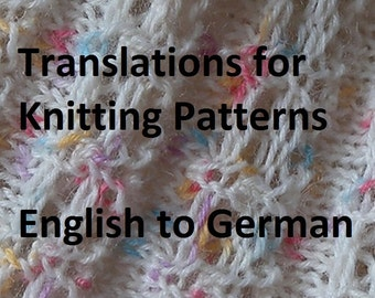 Knitting Pattern Translations, English to German, imperial to metric, needle size conversion, US to European, patterns in German, follow up