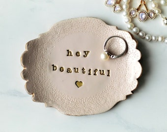 Hey Beautiful Pink Ring Dish, Ring Holder, Jewellery Plate, Trinket Tray, Bridesmaid Gift, Jewellery Photo Prop, Ring Photo Prop