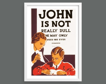 John is not really dull   Humorous WPA vintage poster   Optician retro poster   Vintage wall art   Room decor