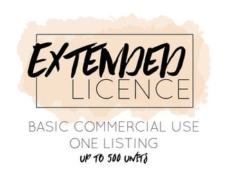 Extended License for SINGLE Commercial Use. ONE listing. (This is an add on, please purchase with graphics)