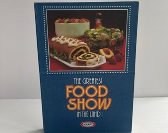 The Greatest Food Show in the Land Cookbook - Kraft Cheese - Vintage Cookbook - 1980s Cookbook - Vintage Kitchen - Recipe Collection