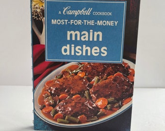 Campbell's Main Dishes - Vintage Cook Book - 1960s Cook Book - Campbell's Soup Recipes - Vintage Kitchen - 1960s Kitchen - Budget Recipes