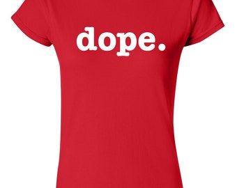 Dope - Ladies Fitted