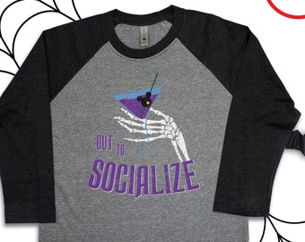 Out to Socialize Disney Haunted Mansion Raglan Tee/Disney Halloween Haunted Mansion Raglan/Grim Grinning Ghosts Raglan Tee/Disney Halloween
