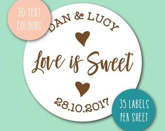 CUSTOM WEDDING stickers x 35, Love is sweet, your names date wedding day favours, favor, 37mm diameter round sticky labels, any colour S97