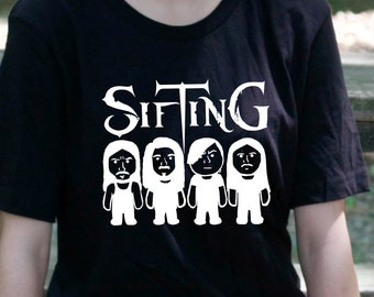 Sifting, Band T Shirt, Music Fans, Gifts for Music Lovers, Band Merch, Sifting Fans, Concert Shirts