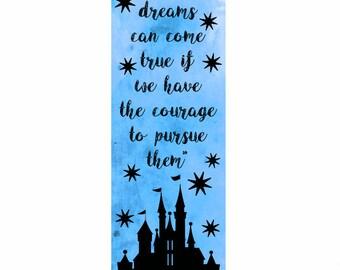 Dreams Can Come True - Disney