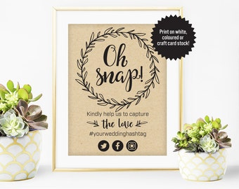 Wedding Instagram Sign, Printable Wedding Hashtag Sign, Oh Snap, Share the Love Sign, Rustic Wedding Sign, Printable, Digital Download