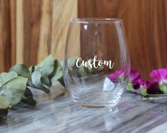 Custom Stemless Wine Glass / Laser engraved / Laser etched / Bridal Party Wine Glasses / Bridesmaid gift / Wedding Favors / Branded Glass
