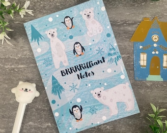 Brrrrilliant A6 Notebook, A6 NotePad, Notepad, Winter, Writing Pad, Lined Pad, Pocket Notebook, List Pad, Sketchbook, Childrens Stationery