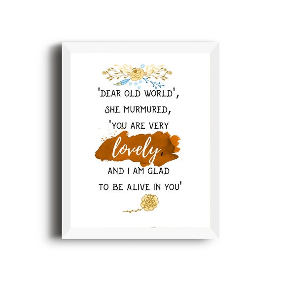 Anne Of Green Gables Quotes | Anne Of Green Gables Quote Dear Old World You Are Very Lovely Etsy