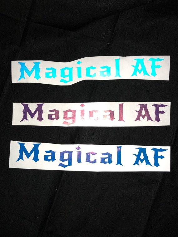 Magical AF holographic vinyl decals