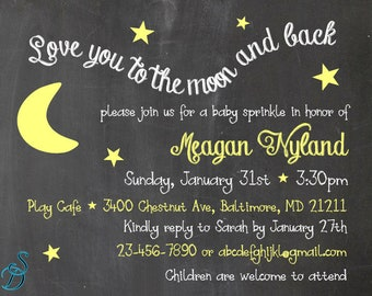 Starry night baby sprinkle invitation, Love you to the Moon and back, Custom Chalkboard baby sprinkle invite, Custom Invite, Digital File