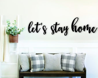 Let's stay home, wood words, wood word cut out, laser cut
