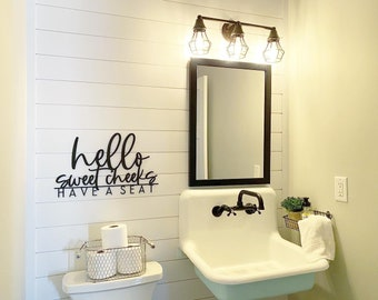 Hello sweet cheeks have a seat, bathroom humor, bathroom decor, bathroom sign, bathroom wall decor, wood word cut out, laser cut