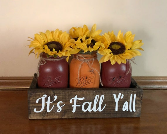 Its Fall Yall Mason Jar Centerpiece with Sunflowers