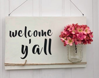 Welcome Y'all Sign, Mason Jar Wall Decor, Rustic Porch Decor, House Sign, Door Decor, Mason Jar Decor, Country Office Art, Flower Vase