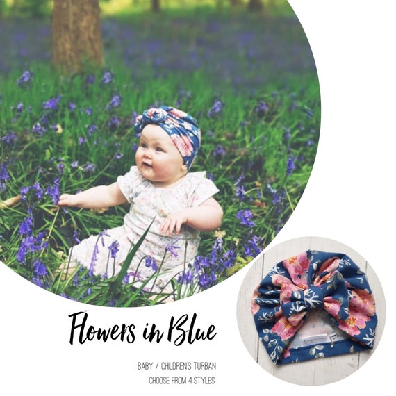 Baby Turban / Baby Hat / Girls Turbans / Kids Turbans - Blue Floral Flowers - choose your style - Baby Shower Gift - Newborn Gift