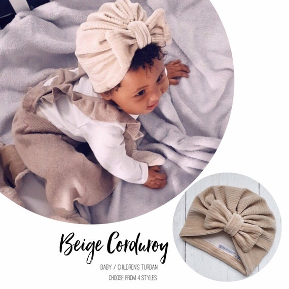 Baby Turban / Baby Hat / Girls Turbans / Kids Turbans - Beige Corduroy  - choose your style - Baby Shower Gift - Newborn Gift
