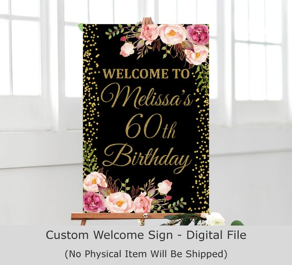 Welcome Poster Any Age White Floral Women Birthday Sign Grennery Birthday Party Sign Gold Welcome Birthday Sign Flowers Birthday Board