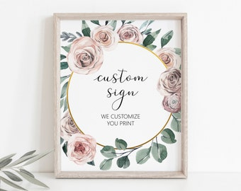 Boho Floral Sign Custom Table Sign Printable Dusty Rose Boho Wedding Bridal Shower Baby Shower Birthday Decor Digital File B98 C96