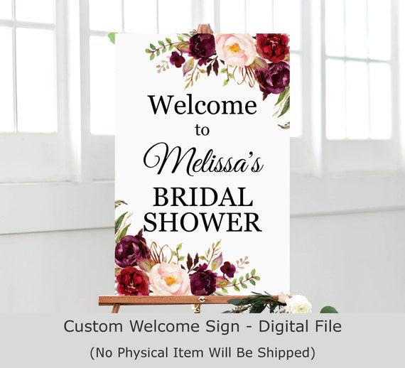 Floral Shower Shower Welcome Sign Printable Blush and Orange Flowers BR052 Floral Bridal Shower Welcome Sign Burgundy Digital File