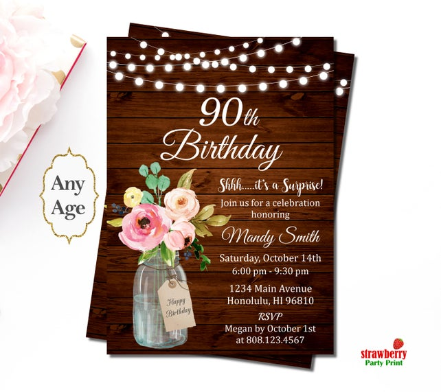 90th Birthday Invitations Rustic Mason Jar Floral Invite Surprise Invitation Custom Printable A69