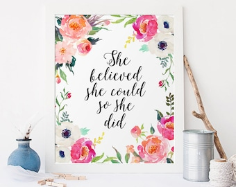 Flower quotes etsy flowers quote she believed she could so she did inspirational print calligraphy print motivational quote floral decor quotes prints mightylinksfo