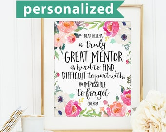 Mentor Gifts, A truly great mentor is hard to find, Office Gift, Office Decor, Going Away Retirement Gift, Personalized, Custom Quote Print