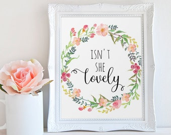 Love Print, Isn't She Lovely, Calligraphy Print, Love Quote, Watercolor Love Print, Floral Love Print, Love Wall Art, Wreath Print, Glamour