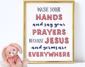 Bathroom Art, Wash your hands and say your prayers, Hand Lettering, Coral, Kids Bathroom, Religious Wall Art, Nursery Decor, Bathroom Humor