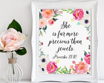 Floral Decor, She Is Far More Precious Than Jewels, Nursery Bible Verse, Proverbs 31:10, Scripture, Christian Art, Watercolor Floral Art
