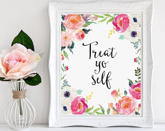 Watercolor Floral Decor, Treat Yo Self, Funny Quote Print, Fun Dorm Wall Art, Funny Parks and Rec, Watercolor Flowers Art, Watercolor Roses