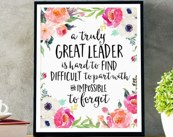 Leader Gift, A truly great leader is hard to find, Office Decor, Office Gift, Printable Leader Gift, Personalized, Custom Quote Print, Gift