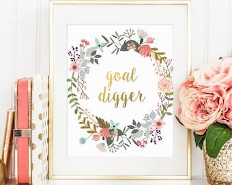 Motivational Quote, Goal Digger, Gold Letter Print, Inspirational Print, Digital Prints, Wall Decor, Office Decor, Wall Art Printable