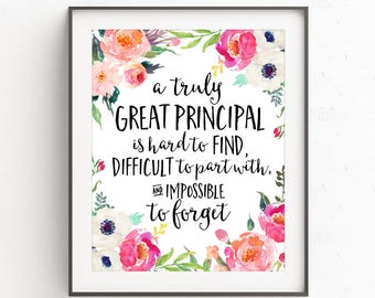 Principal Gift, A truly great principal is hard to find, Office Decor, Printable Principal Gift, Personalized, Custom Quote Print, Gift
