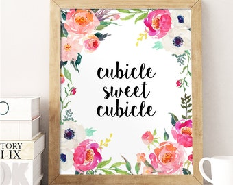 Exceptionnel Office Wall Decor, Сubicle Sweet Cubicle, Watercolor Floral Print,  Inspirational Quote, Office Print, Work Decor, Girly Office, New Job Gift
