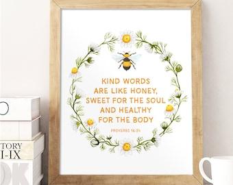 Scripture Art, Kind words are like honey, Proverbs 16:24, Watercolor Floral Art, Bible Verse, Honeybee Print, Camomile, Verses for Women