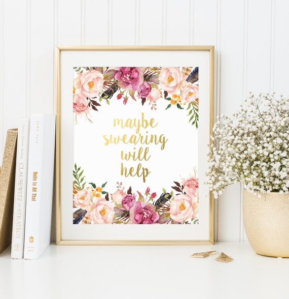 Decor Help: Gold Floral Decor Maybe Swearing Will Help Gold Letter