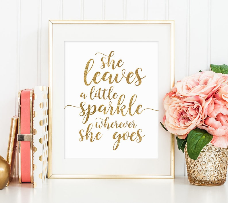 e063814d4f Glamour Decor, She leaves a little sparkle wherever she goes, Gold Letter  Print, Motivational Poster, Inspirational Quote, Fashion Wall Art