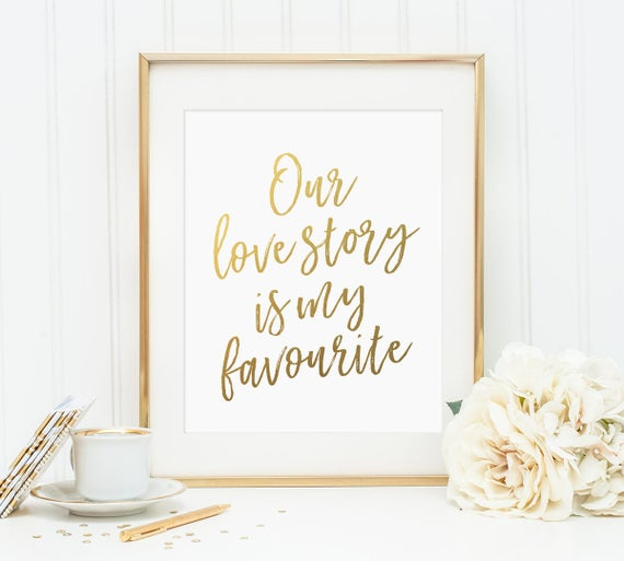 Gold Letter Print Our Love Story Is My Favourite Love Story Etsy