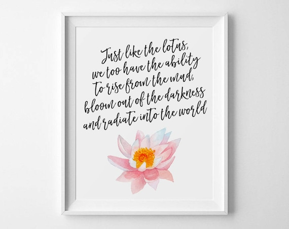 Buddha Quote Just Like A Lotus We Too Have The Ability To Etsy